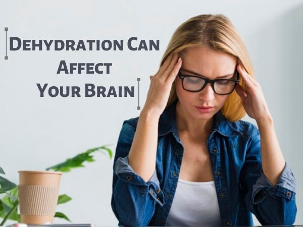 Dehydration can affect your mental health