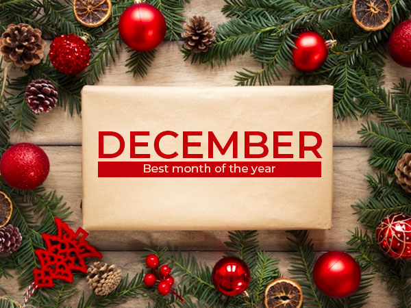 Why December Is The Best Month