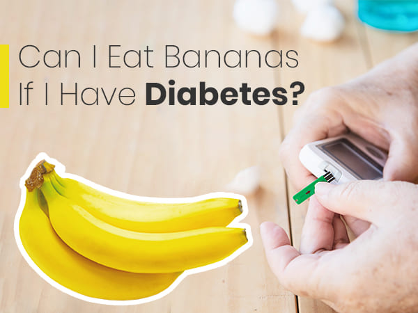 Are Bananas Safe For Diabetics?