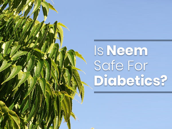Neem For Diabetes