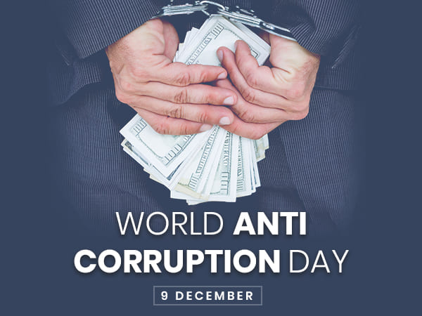 International Anti-Corruption Day 2019 : Slogans and Quotes That Will Inspire You To Take Action