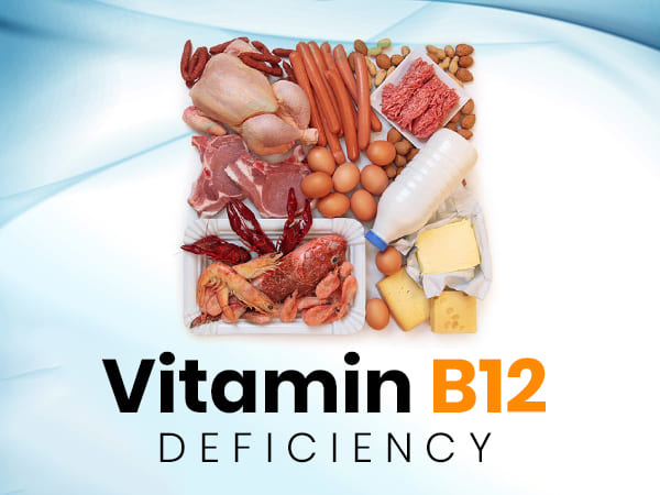 What Causes Vitamin B12 Deficiency And How To Treat It