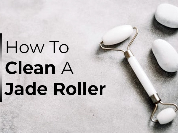 how to clean a jade roller