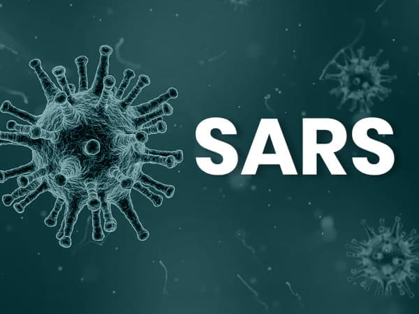 Severe Acute Respiratory Syndrome (SARS): Causes, Symptoms, Risk factors, Treatment And Prevention
