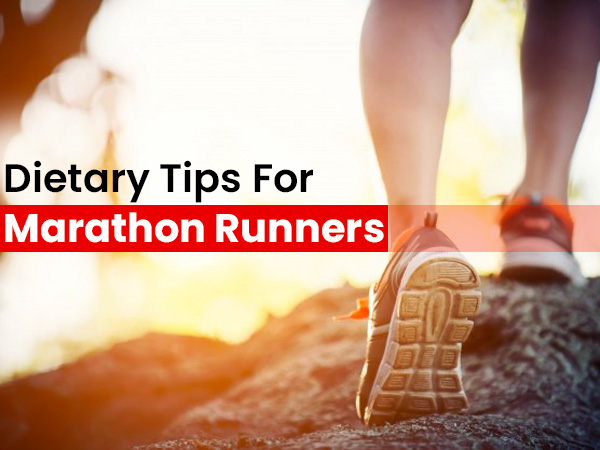 9 Healthy Dietary Tips For Marathon Runners