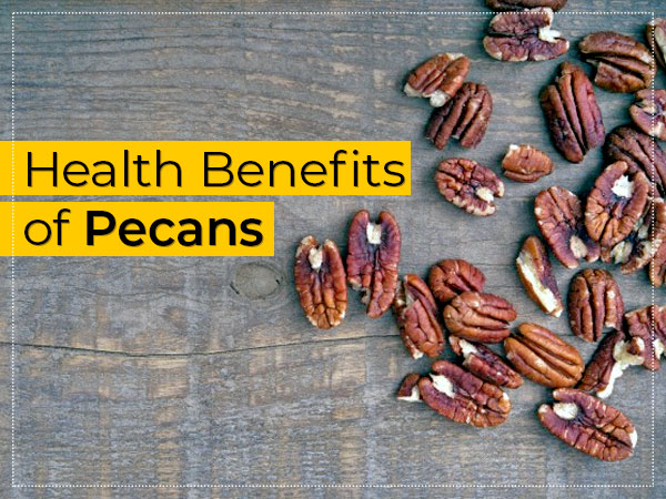 9 Interesting Health Benefits Of Pecans