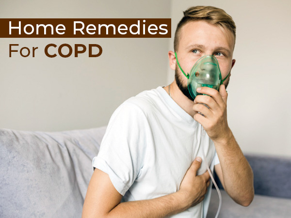 12 Home Remedies For COPD (Chronic Obstructive Pulmonary Disease)