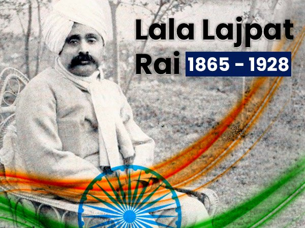 Remembering Lala Lajpat Rai On His 155th Birth Anniversary: Lesser Known Facts About Him