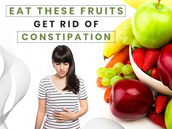 Top 9 Fruits For Constipation Relief