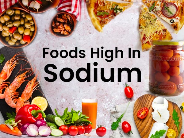 22 Foods Rich In Sodium And Alternative Healthier Options ...