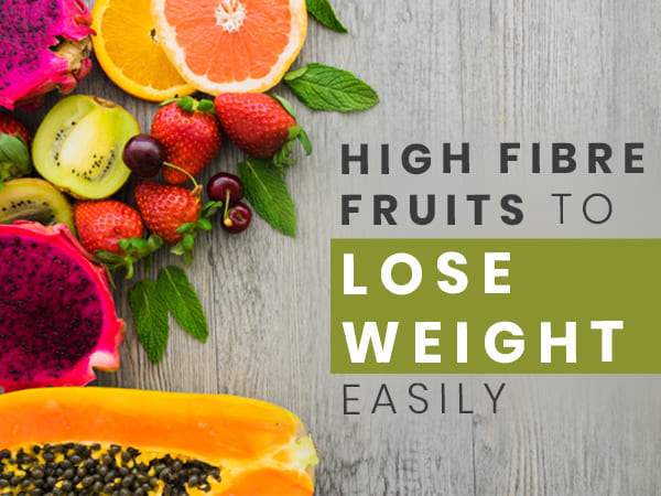 High Fibre Fruits For Weight Loss