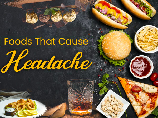 Having Frequent Headaches? These Foods Might Be Causing It