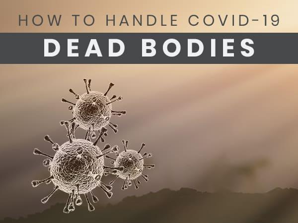How To Handle Corona Positive Dead Bodies