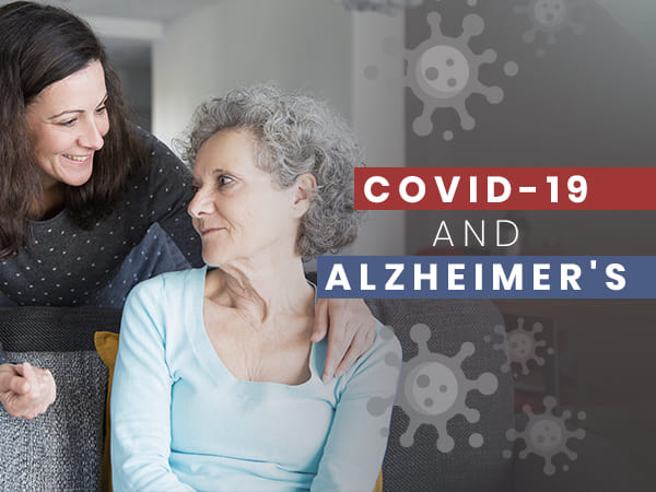 COVID-19: How To Care For People With Alzheimer's During The Lockdown