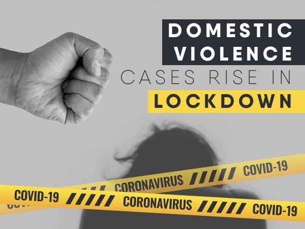 domestic violence rise during lockdown