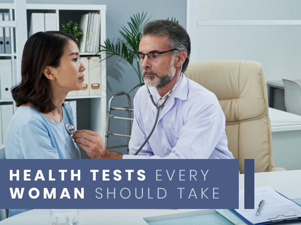 List Of Health Tests Every Woman Should Take