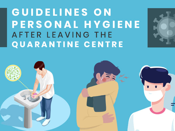 COVID-19: Guidelines For Post-quarantine Personal Hygiene