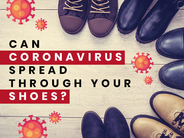 coronavirus can spread through shoes