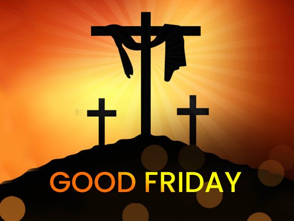 Good Friday: Quotes And Messages To Share With Your Loved Ones
