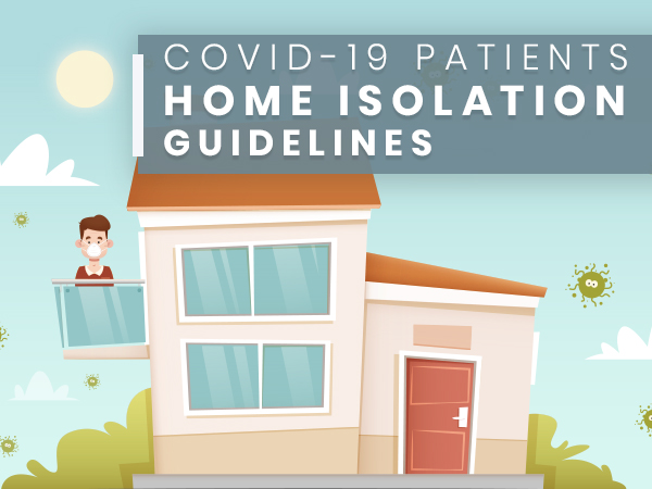 Home Isolation Guidelines For COVID-19 Patients