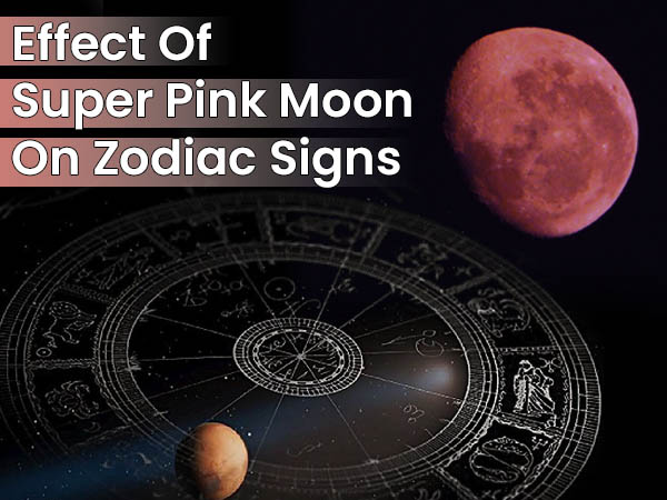 Pink Moon 2020: How It Will Affect Zodiac Signs