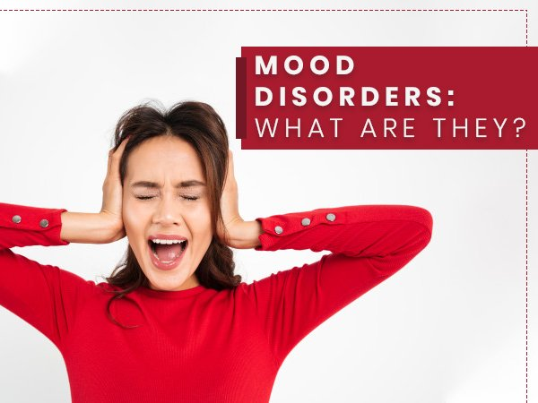 What Are Mood Disorders? Its Types, Causes, Risk Factors, Diagnosis And Treatment