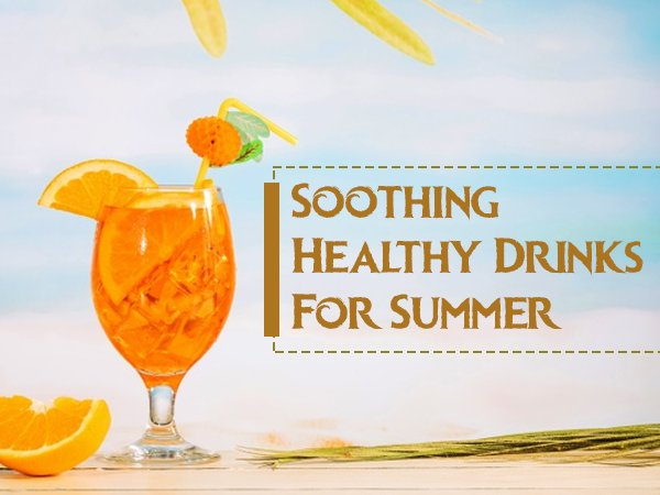Soothing Drinks For The Summer
