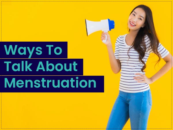 Menstruation Hygiene Day 2020: Ways In Which You Can Talk About Menstruation