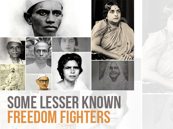 Some Lesser Known Freedom Fighters