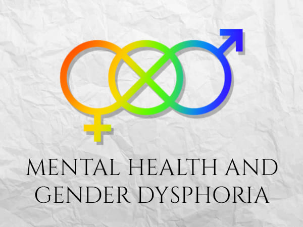 Gender Dysphoria And Mental Health