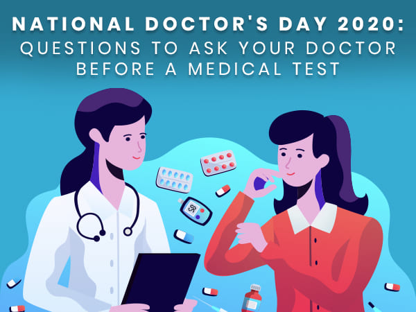 National Doctor's Day 2020: Questions To Ask Your Doctor Before A Medical Test Or Treatment