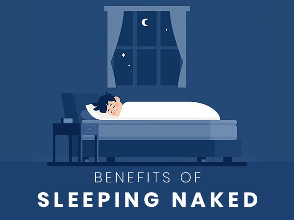 Did You Know That Sleeping Naked (With Your Partner) Can Help Reduce Stress & Boost Self-esteem