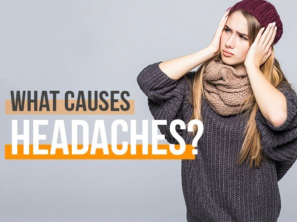 What Are The Reasons Behind Your Frequent Headaches?