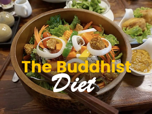 Everything You Need To Know About The Buddhist Diet