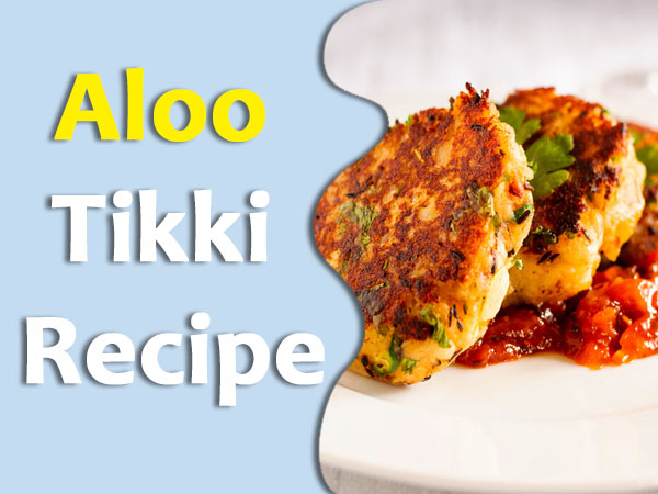 Aloo Tikki Recipe: Learn How To Prepare This Easy And Tasty Recipe