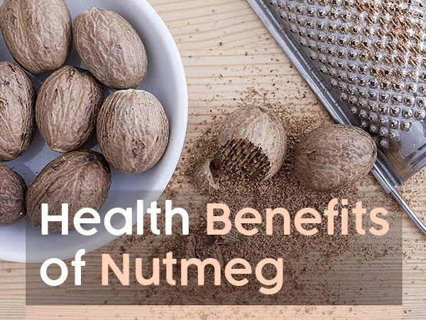 7 Interesting Health Benefits Of Nutmeg (Jaiphal)