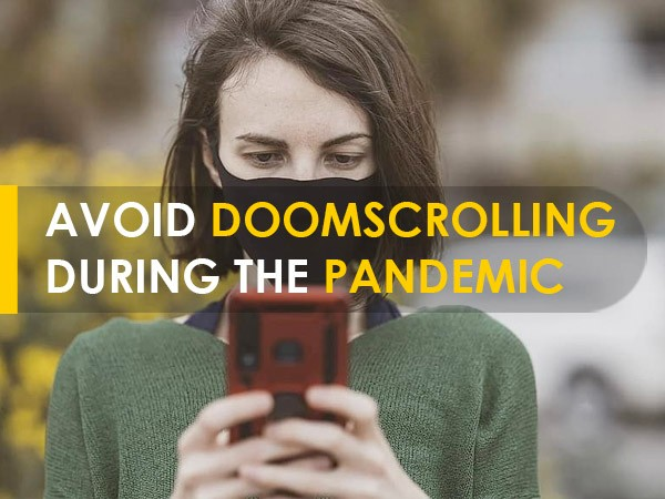 Are You DOOMSCROLLING For Information? It Can Impact Your Mental And Physical Health!