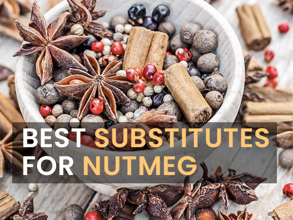 8 Perfect Substitutes For Nutmeg