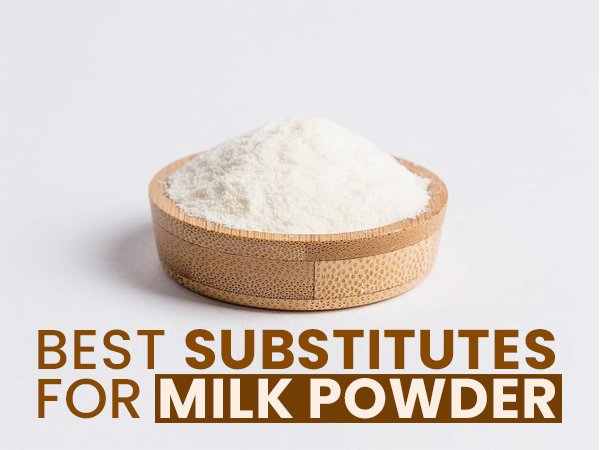 7 Healthy Substitutes For Milk Powder