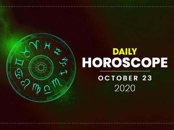 Daily Horoscope: 23 October 2020