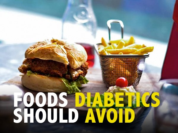 12 Foods To Avoid In Diabetes