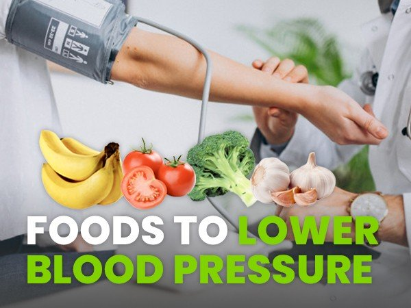 31 Foods To Reduce High Blood Pressure Safely, Naturally And Quickly