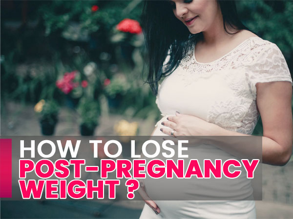 Tips To Lose Post-pregnancy Weight