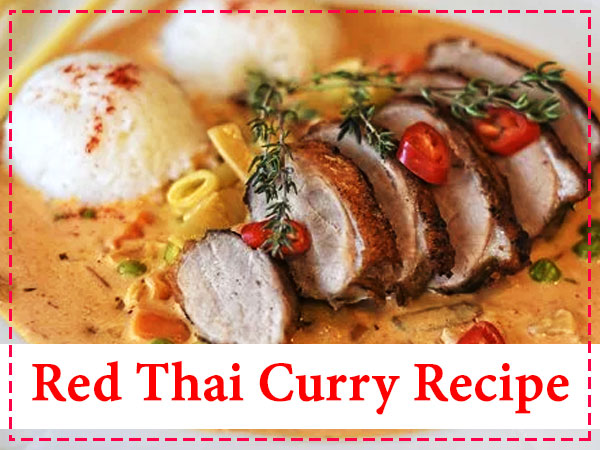 Thai Red Curry Recipe: Know How To Prepare It At Your Home