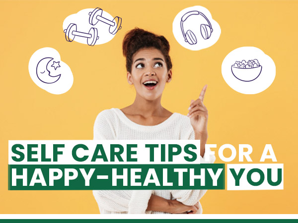 40 Self-Care Tips For A Healthy, Happy, Hearty You