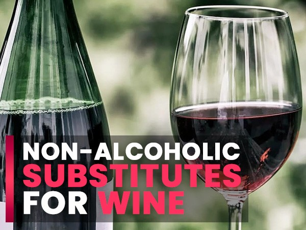 Not A Fan Of Alcohol? Here Are 10 Non-Alcoholic Substitutes For Wine