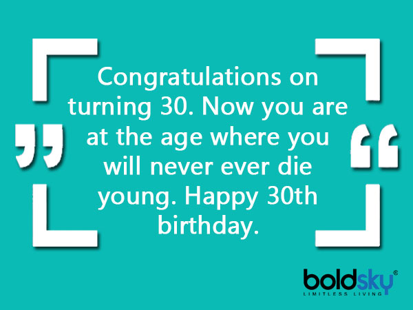 Quotes And Wishes For 30th Birthday