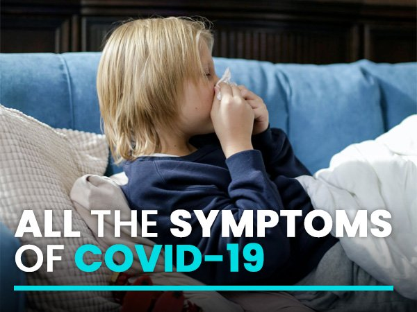 COVID-19: The Full List Of Coronavirus Symptoms