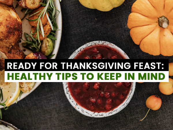 Ready For Thanksgiving Feast: Healthy Tips To Keep In Mind