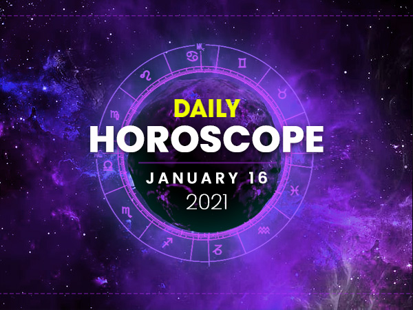 Daily Horoscope: 16 January 2021